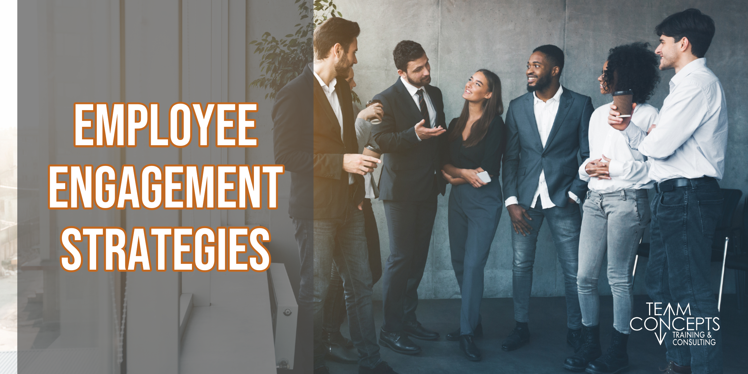 Employee Engagement Strategies